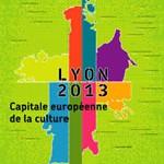 Lyon, capitale européenne de la culture 2013