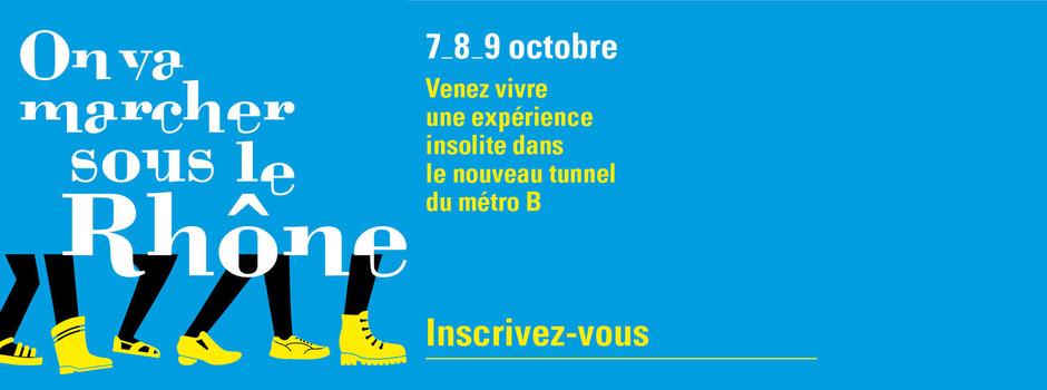 On va marcher sous le Rhône